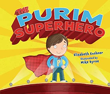 The Purim Superhero 9780761390626