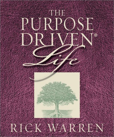 The Purpose Driven Life 9780762416844