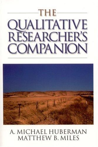 The Qualitative Researcher's Companion 9780761911906