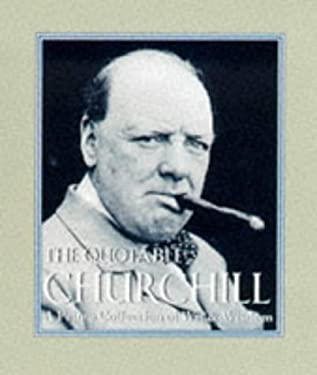 The Quotable Churchill 9780762402403