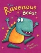 The Ravenous Beast 9780763621827