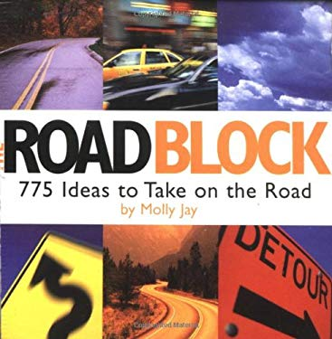 The Road Block: 775 Ideas to Take on the Road 9780762410712