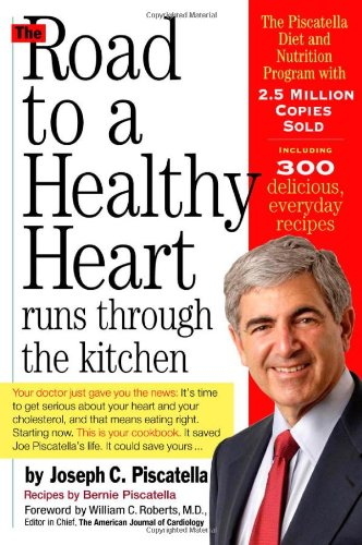 The Road to a Healthy Heart Runs Through the Kitchen 9780761135180