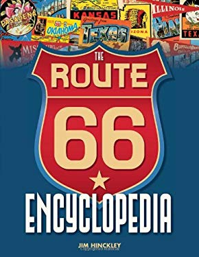The Route 66 Encyclopedia 9780760340417