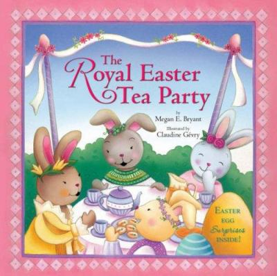 The Royal Easter Tea Party 9780762431793