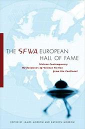 The SFWA European Hall of Fame: Sixteen Contemporary Masterpieces of Science Fiction from the Continent 2955726
