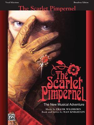 The Scarlet Pimpernel: Vocal Selections 9780769258478
