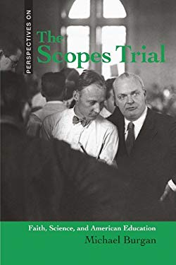 The Scopes Trial: Faith, Science, and American Education 9780761449812
