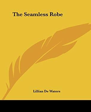 The Seamless Robe 9780766185531