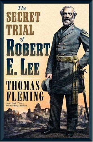 The Secret Trial of Robert E. Lee 9780765313522