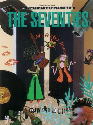 The Seventies 9780769269856