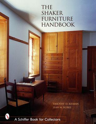 The Shaker Furniture Handbook 9780764320019
