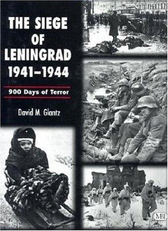 Siege of Leningrad, 1941-1944 : 900 Days of Terror