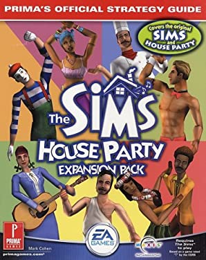 The Sims: House Party: Prima's Official Strategy Guide 9780761535492