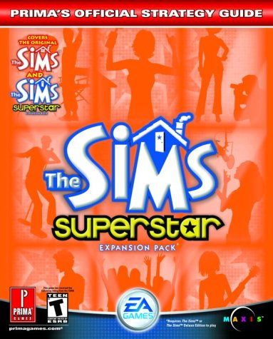 The Sims Superstar: Prima's Official Strategy Guide 9780761543220