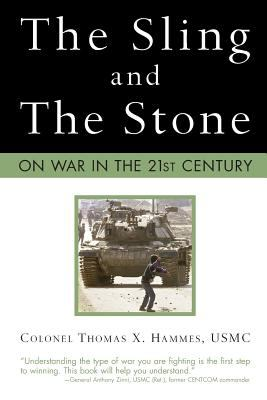 The Sling and the Stone: On War in the 21st Century 9780760324073