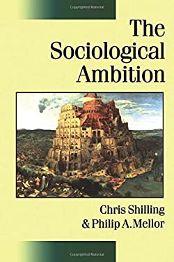 The Sociological Ambition: Elementary Forms of Social and Moral Life 9780761965497