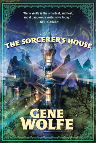 The Sorcerer's House 9780765324597