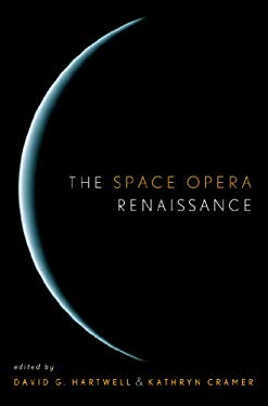 The Space Opera Renaissance: 9780765306173