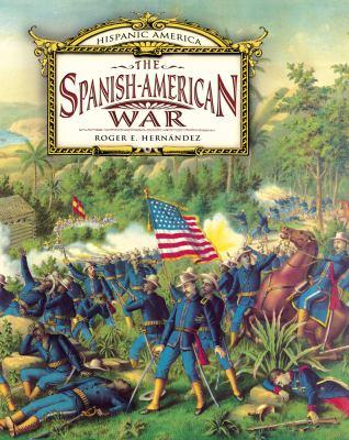 The Spanish-American War 9780761441748