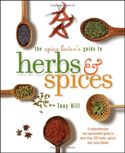 The Spice Lover's Guide to Herbs & Spices 9780764597398