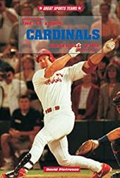 The St. Louis Cardinals Baseball Team