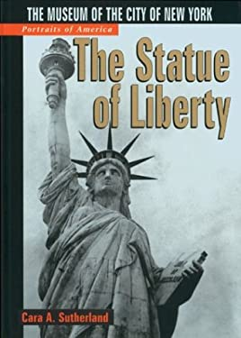 The Statue of Liberty: The Museum of the City of New York 9780760738900