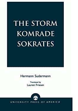 The Storm Komrade Sokrates 9780761826408