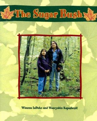 The Sugar Bush 9780763557072