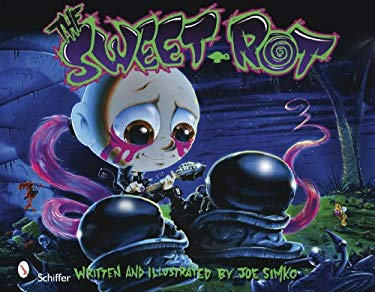 The Sweet Rot 9780764334061