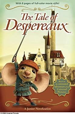 The Tale of Despereaux: A Junior Novelization