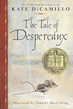 The Tale of Despereaux: Being the Story of a Mouse, a Princess, Some Soup and a Spool of Thread 9780763625290