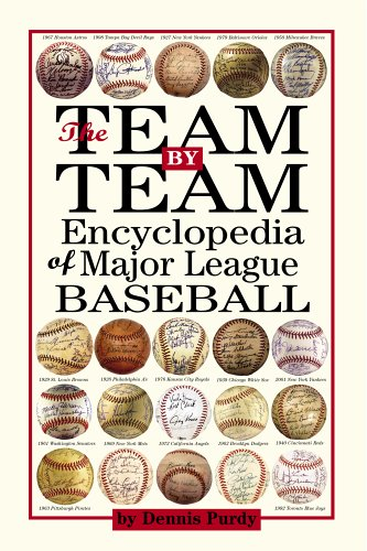 The Team-By-Team Encyclopedia of Major League Baseball 9780761139430