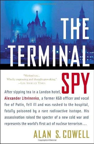 The Terminal Spy: A True Story of Espionage, Betrayal, and Murder 9780767928168
