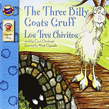 The Three Billy Goats Gruff/Los Tres Chivitos 9780769658643