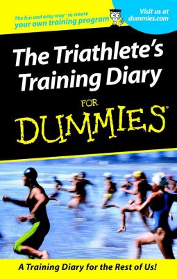 Triathletes Training Diary for Dummies 9780764553394