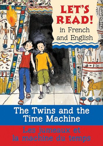The Twins and the Time Machine/Le Jumeaux Et La Machine Du Temps 9780764140488