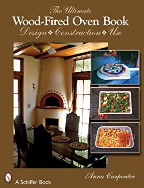 The Ultimate Wood-Fired Oven Book 9780764329166