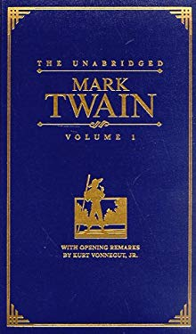 The Unabridged Mark Twain: The Celebrated Jumping Frog of Calaveras County/The Adventures of Tom Sawyer/The Prince and the Pauper 9780762401802