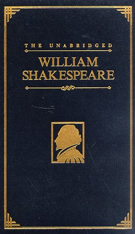 The Unabridged William Shakespeare 9780762401772