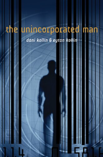 The Unincorporated Man 9780765327246