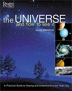 The Universe and How to See It 9780762103485