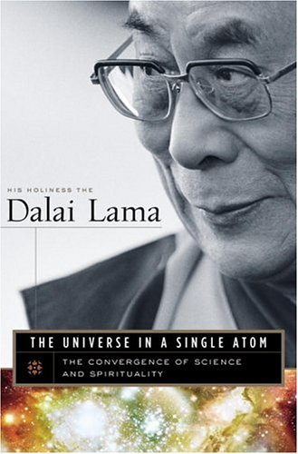 The Universe in a Single Atom: The Convergence of Science and Spirituality 9780767920667