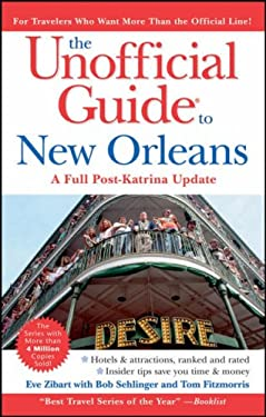 The Unofficial Guide to New Orleans 9780764583438