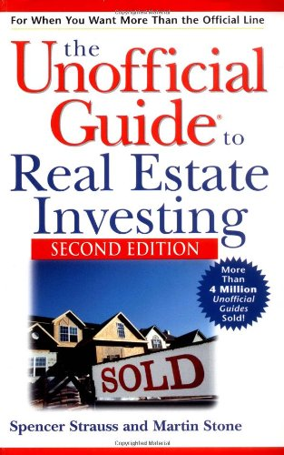 The Unofficial Guide to Real Estate Investing 9780764537097