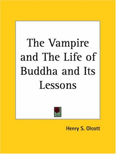 The Vampire and the Life of Buddha and Its Lessons 9780766178991