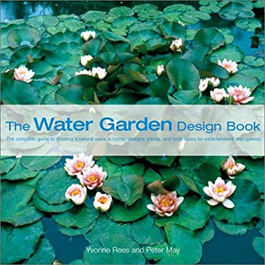 The Water Garden Design Book 9780764153730