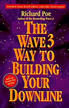 The Wave 3 Way to Building Your Downline 9780761504399