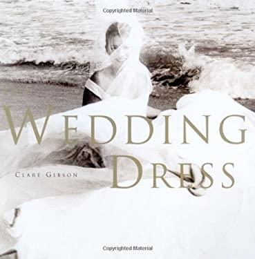 The Wedding Dress 9780762411191