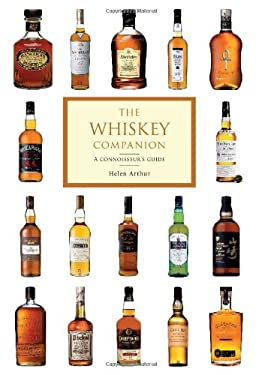 The Whiskey Companion: A Connoisseur's Guide 9780762430062